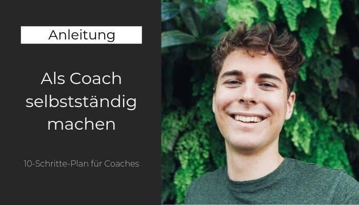 Als Coach selbstständig machen
