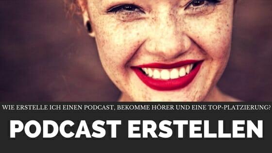 Wie erstelle ich einen Podcast