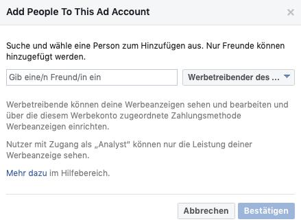 Wenn du eine Facebook Ad schalten lassen willst, kannst du eine andere Person zum Werbekonto hinzufügen.