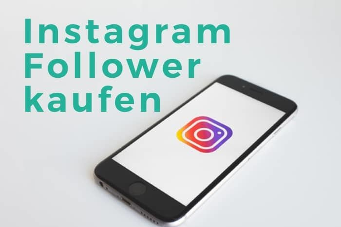 Instagram Follower kaufen