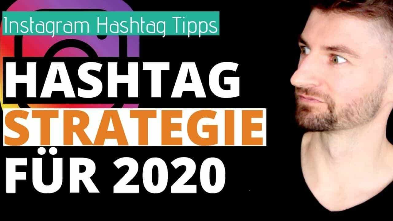 Instagram Hashtags - Instagram Hashtag Strategie für 2020