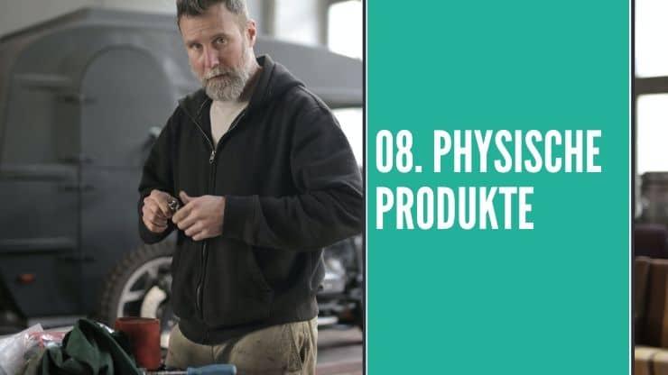 Online Business Idee Physische Produkte