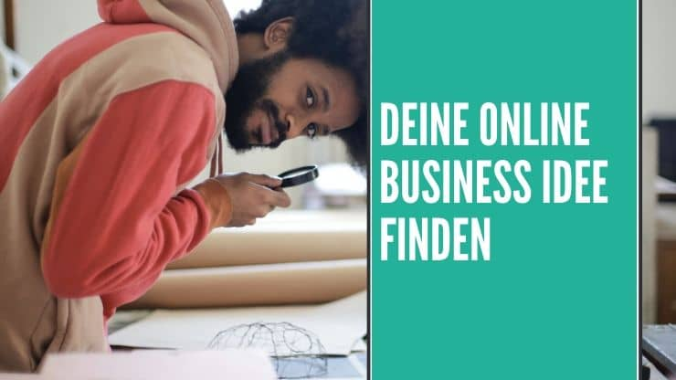 Online Business Idee finden