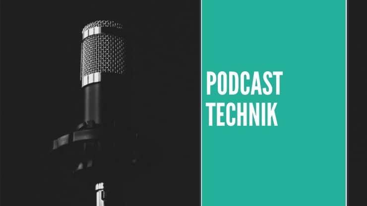 Podcast Technik
