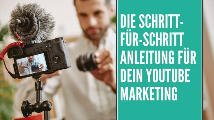 Youtube Marketing Anleitung